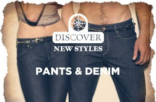 All New: Pants & Denim