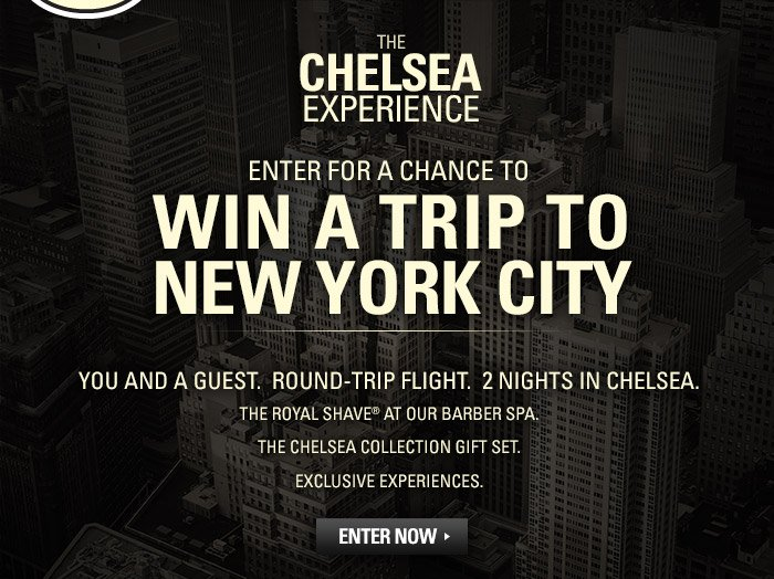 The Chelsea Experience- Win a Trip to New York City