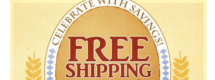 FREE SHIPPING on your entire order!