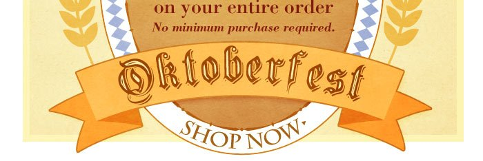 Oktoberfest is here! Click to shop now.