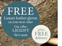 FREE luxury leather gloves plus FREE delivery on your next order, use offer code: LJCGIFT. T&C's apply