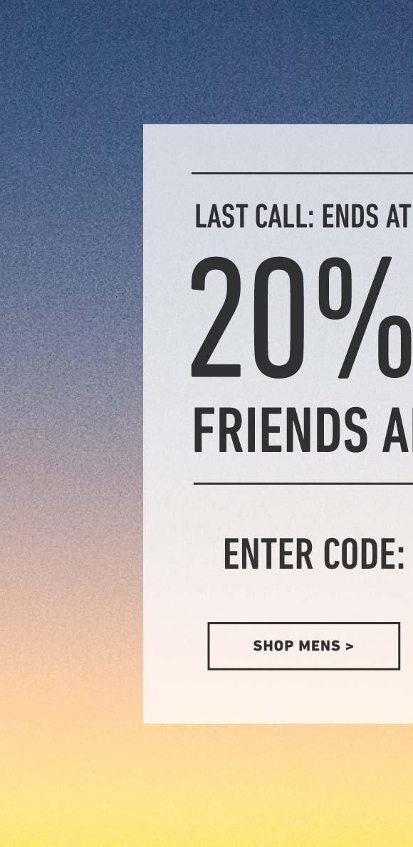 Shop Men's 20% Off Friends and Family Weekend. Enter Code: DEALTOBER