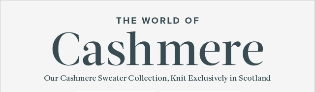 THE WORLD OF CASHMERE