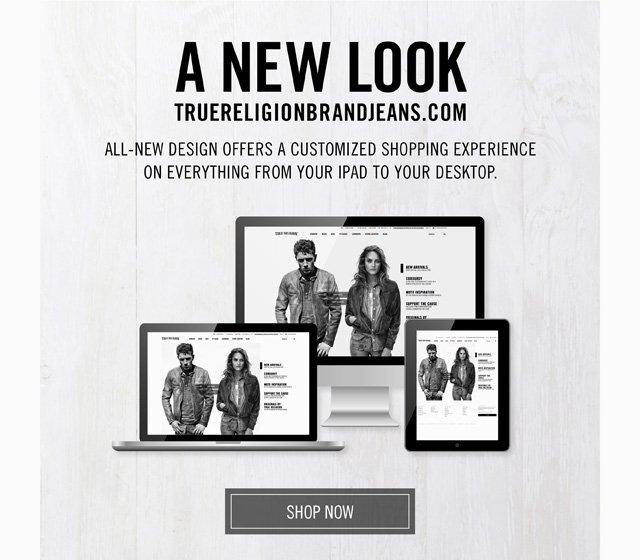 A New Look - TrueReligionBrandJeans.com