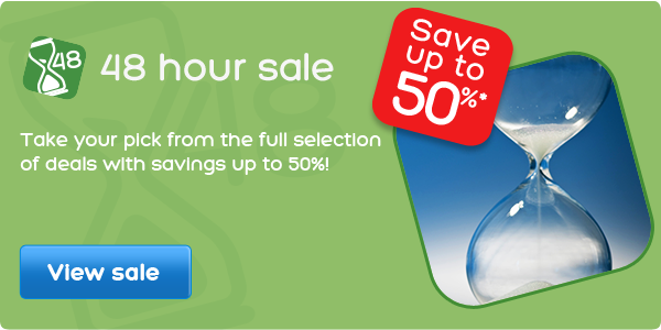 48 hours only - save up to 50%*