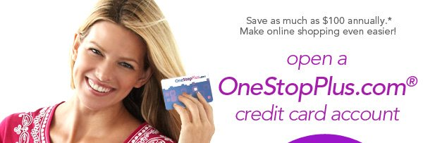 Open up a OneStopPlus.com Credit Card