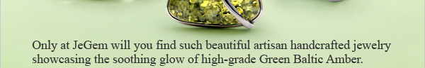 Masterpieces JeGem's Green Baltic Amber