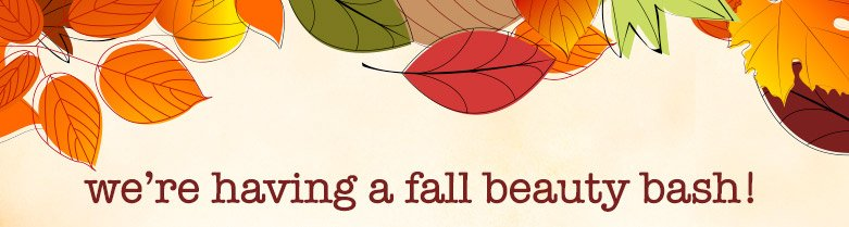 we're having a fall beauty bash!