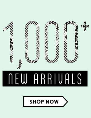 1000+ New Arrivals!