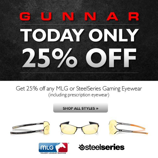 Today Only | 25% off GUNNAR MLG & SteelSeries Gaming Glasses