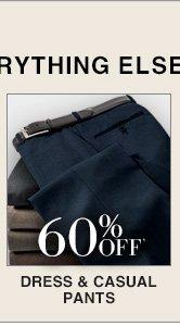 60% Off* Dress & Casual Pants