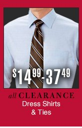Reduced 25% - Clearance Dress Shirts & Ties