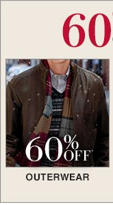 60% Off* Outerwear