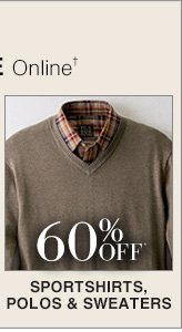 60% Off* Sportshirts, Polos & Sweaters
