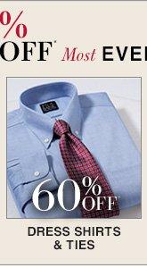 60% Off* Dress Shirts & Ties