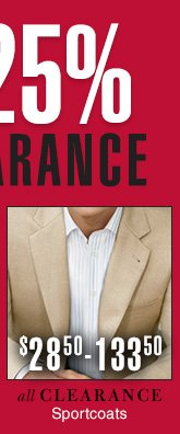 Reduced 25% - Clearance Sportcoats