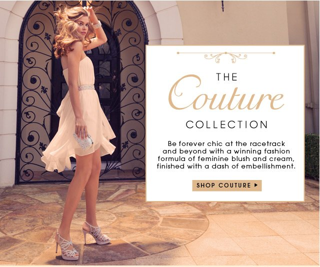 THE COUTURE COLLECTION > SHOP COUTURE