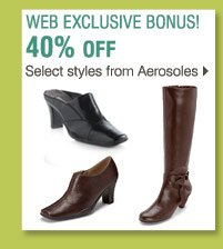 Shop these WEB EXCLUSIVE BONUS BUYS! 40% off select styles from Aerosoles®>