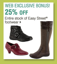 Shop these WEB EXCLUSIVE BONUS BUYS! 25% off entire stock of Easy Street® Footwear