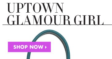 UPTOWN GLAMOUR GIRL