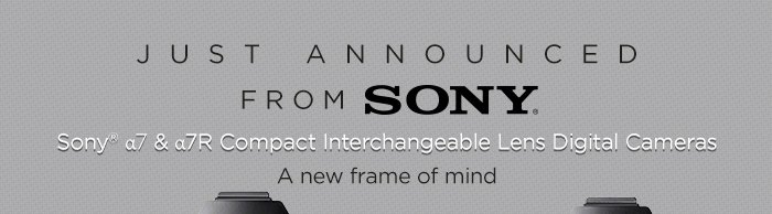 Adorama - Sony Just Announced