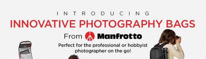Introducing Innovative Photography Bags From Manfrotto
