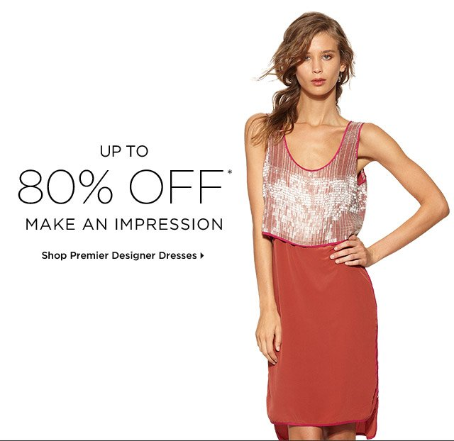 Up To 80% Off* Make An Impression