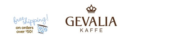 GEVALIA KAFFE - free shipping! on orders over $50!