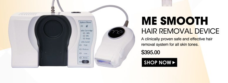 me smooth Hair Removal Device A clinically proven safe and effective hair removal system for all skin tones.  $395.00 Shop Now>>