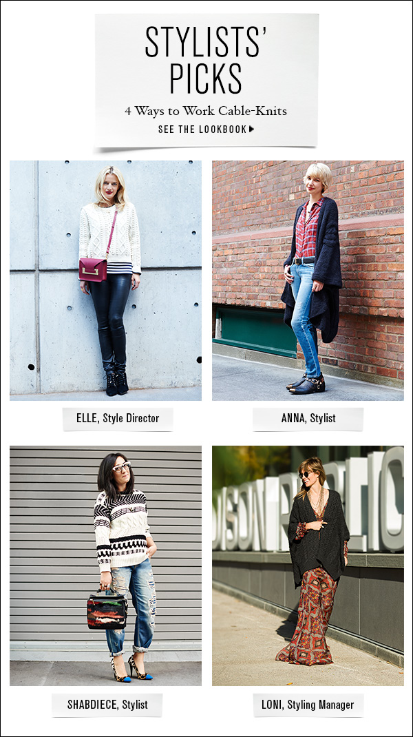 See four fresh ways to style classic cable-knits in our latest lookbook. >>