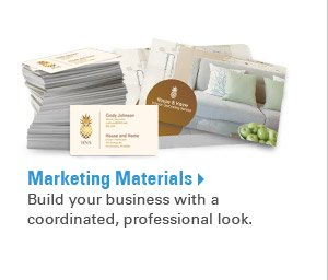 Marketing Materials - Build your business with a coordinated, professional look.