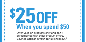 $25 OFF When you spend $50 Offer valid on products only and can't be combined with other product offers. Savings appear in your cart at checkout.*