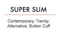 SUPER SLIM