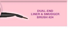 DUAL-END LINER & SMUDGER BRUSH #24