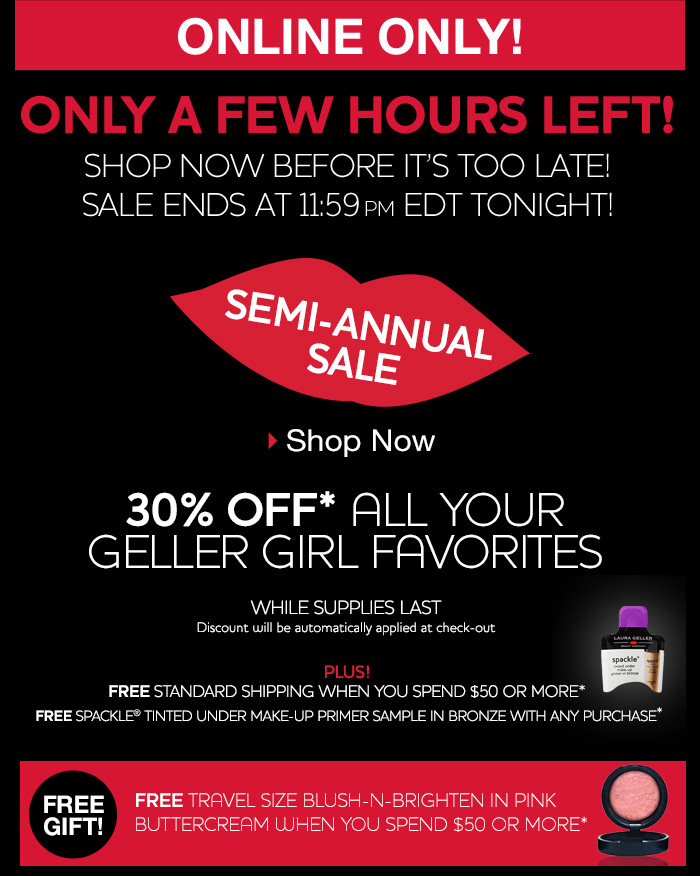 Only a few hours left / Semi-annual SALE!