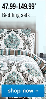 47.99-149.99 Bedding Sets. Shop now.