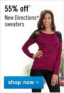55% off New Directions® sweaters. Shop now.