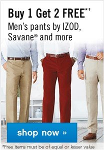 Buy 1, Get 2 FREE Men's pants by IZOD, Savane® and more. Shop now.