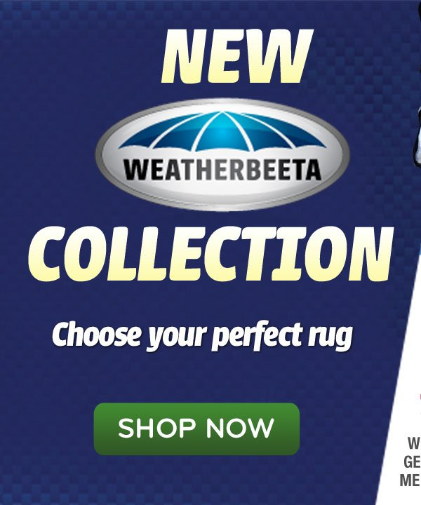 New Weatherbeeta Collection - Choose your perfect rug >