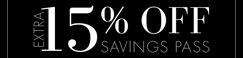 EXTRA 15% OFF SAVINGS PASS