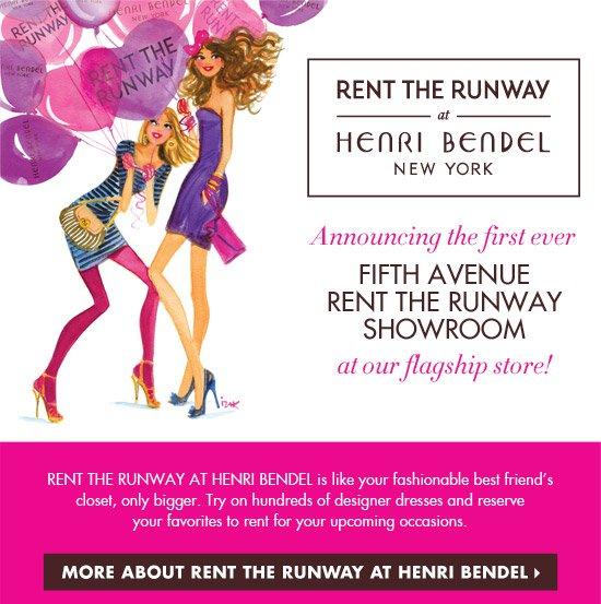 RENT THE RUNWAY AND HENRI BENDEL