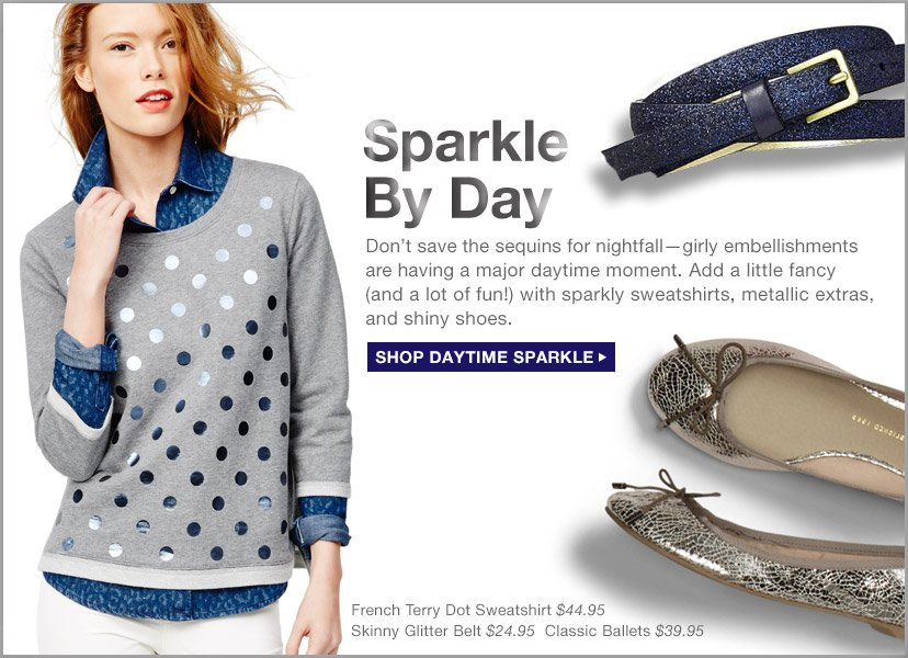 Sparkle By Day | SHOP DAYTIME SPARKLE