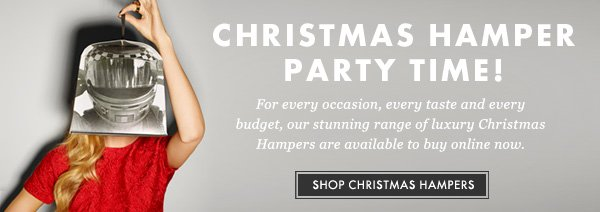 Christmas hamper party time! Shop Christmas Hampers