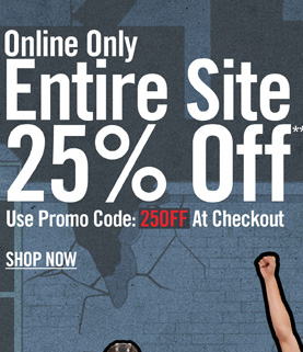 ONLINE ONLY - ENTIRE SITE 25% OFF* - SHOP NOW