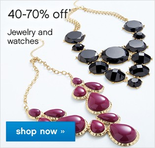 40-70% off Jewelry and Watches. Shop now.