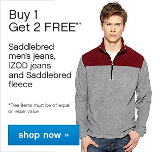 Buy One Get One Free Mens Saddlebred Jeans, Izod Jeans and Saddlebred Fleece. Shop now.