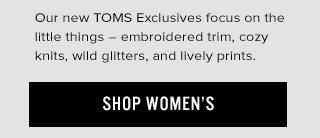 Shop Women's TOMS Exclusives
