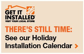See our holiday installation calendar