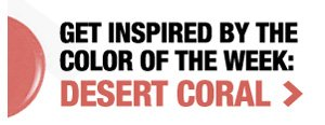 Color of the Week Desert Coral