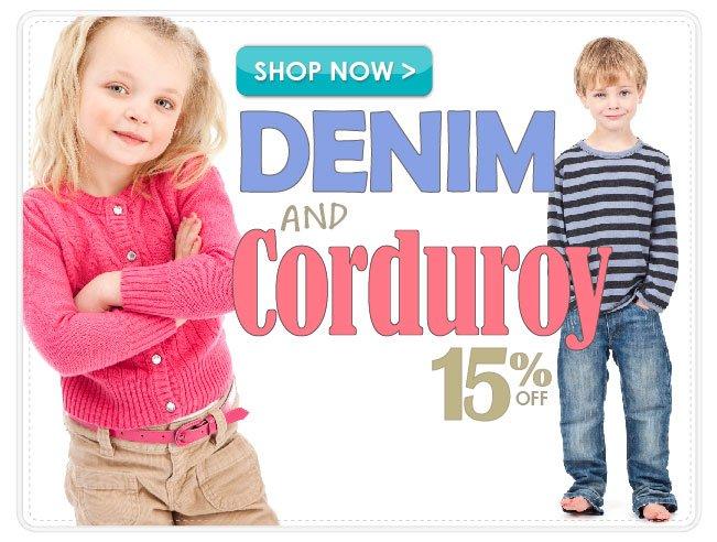 15% off Denim and Corduroy